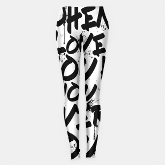 Thumbnail image of WHEN YOU LOVE WHAT YOU HAVE YOU HAVE EVERYTHING YOU NEED Leggings, Live Heroes