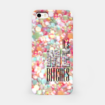 Thumbnail image of It's Me Bitches iPhone Case, Live Heroes