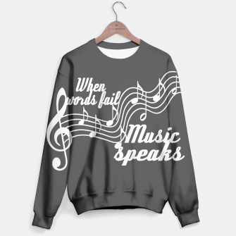 Thumbnail image of When words fail music speaks Sweater, Live Heroes