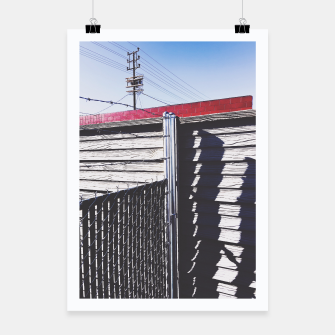 Thumbnail image of steel fence and wooden fence with red building and blue sky background in the city Poster, Live Heroes