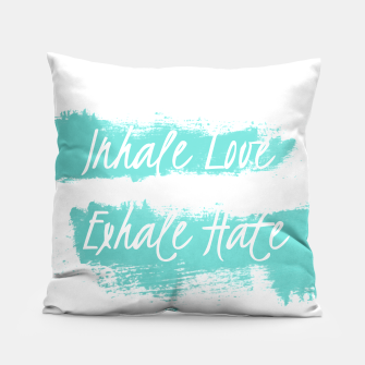 inhale love Pillow obraz miniatury