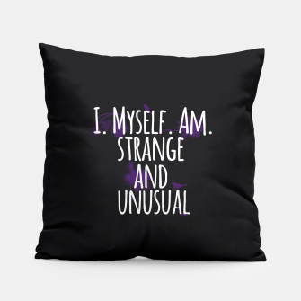 Thumbnail image of Strange and Unusual Pillow, Live Heroes