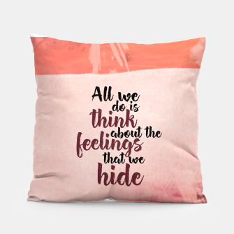 Thumbnail image of Hiding Feelings Pillow, Live Heroes