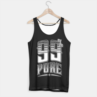Thumbnail image of 99% Pure Tank Top regular, Live Heroes
