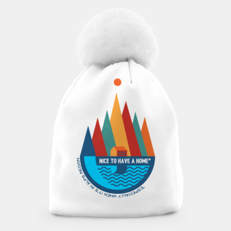 Thumbnail image of Nice to Have a Home (especially in Alps) Beanie, Live Heroes