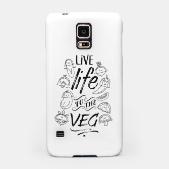 Thumbnail image of Live Life to the Veg Samsung Case, Live Heroes