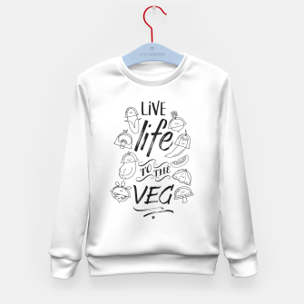Thumbnail image of Live Life to the Veg Kid's Sweater, Live Heroes