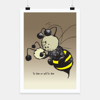Thumbnail image of To Bee or not to Bee Poster, Live Heroes