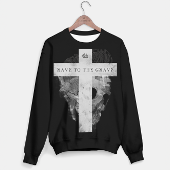 Thumbnail image of Rave to the Grave Sweatshirt regulär, Live Heroes