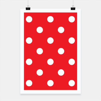 Thumbnail image of Creative 50s dots Poster : RED WHITE, Live Heroes