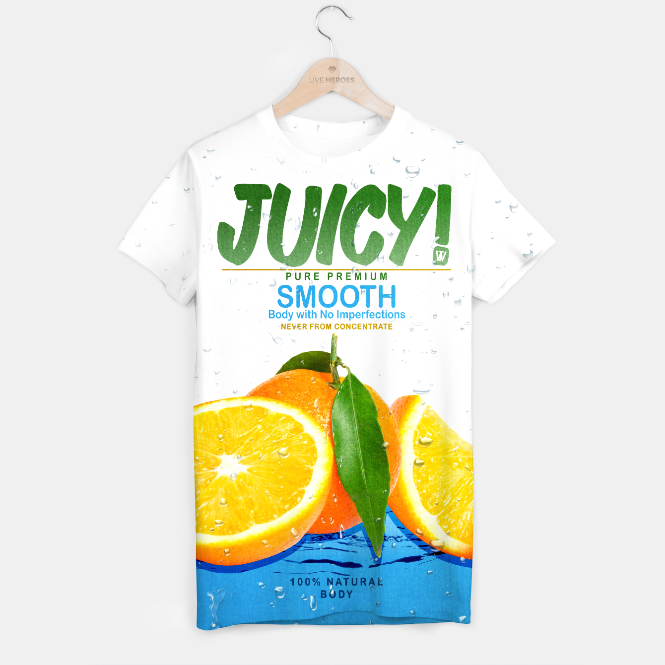 Image of Juicy T-Shirt - Live Heroes
