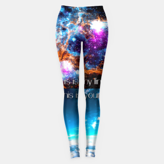 This is my limit this is yours Leggings obraz miniatury