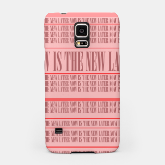 Thumbnail image of Now or Never Samsung Case, Live Heroes