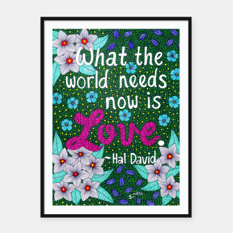 Miniatur What The World Needs Now Is Love Framed poster, Live Heroes