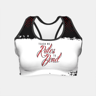 Thumbnail image of Bend The Rules Crop Top, Live Heroes