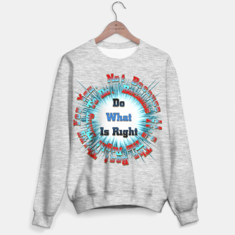Thumbnail image of Do What Is Right CFSB Sweater regular, Live Heroes