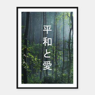 Thumbnail image of 平和と愛 / Peace And Love Framed poster, Live Heroes