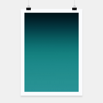 Thumbnail image of Black turquoise ombre gradient Poster, Live Heroes