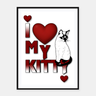 Thumbnail image of I Love My Kitty Cat Framed poster, Live Heroes