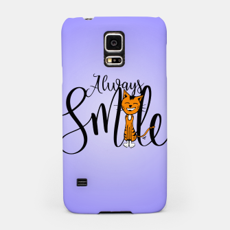 Always smile Samsung Case obraz miniatury