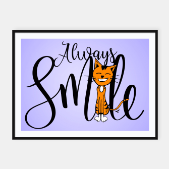 Always smile Framed poster obraz miniatury