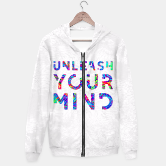 Thumbnail image of Unleash Your Mind Hoodie, Live Heroes