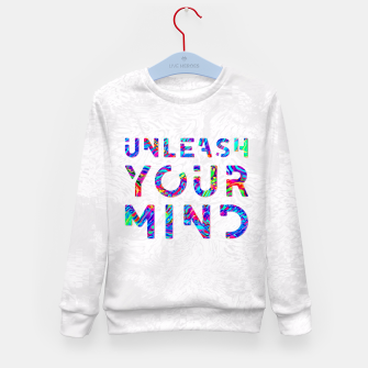 Thumbnail image of Unleash Your Mind Kid's Sweater, Live Heroes