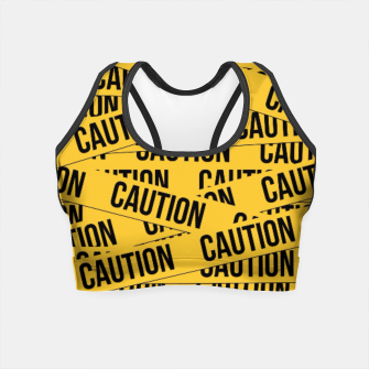 Thumbnail image of CAUTION Crop Top, Live Heroes