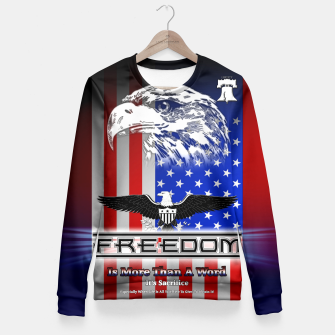 Thumbnail image of Freedom Is More Than A Word EW Fitted Waist Sweater, Live Heroes