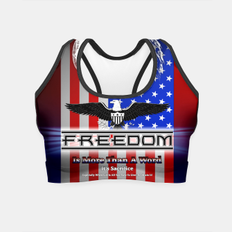 Miniatur Freedom Is More Than A Word EW Crop Top, Live Heroes