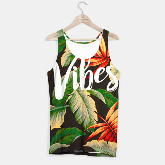 Miniatur Vibes Tank Top, Live Heroes