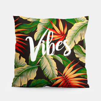 Thumbnail image of Vibes Pillow, Live Heroes