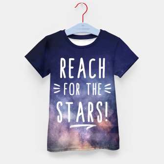 Reach for the Stars T-Shirt für Kinder miniature