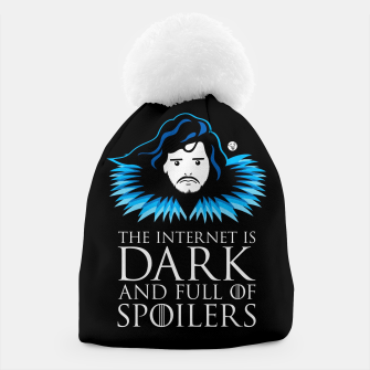 Game of Thrones - The Internet is Dark and Full of Spoilers Czapka obraz miniatury