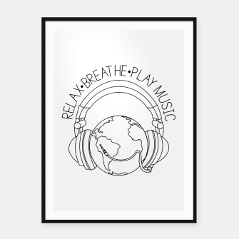 Thumbnail image of Relax.Breathe.Play Music Framed poster, Live Heroes