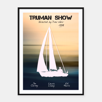 Thumbnail image of Truman Show by Peter Weir Plakaty w ramie , Live Heroes