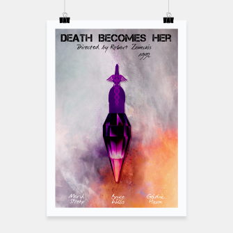 Miniaturka Death  Becomes  Her by Robert Zemeckis Plakat, Live Heroes
