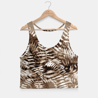 Thumbnail image of Fern, floral art, brown scale, monochrome Crop Top, Live Heroes