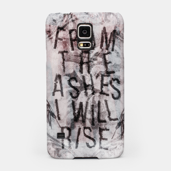 Thumbnail image of From the Ashes I will Rise Handyhülle für Samsung, Live Heroes