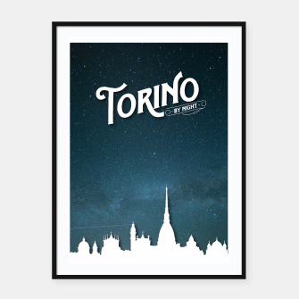 Thumbnail image of Torino by Night Framed poster, Live Heroes