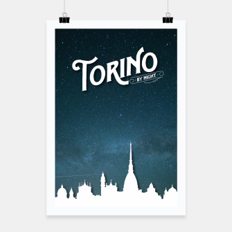 Thumbnail image of Torino by Night Poster, Live Heroes