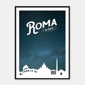 Thumbnail image of Roma by night Framed poster, Live Heroes