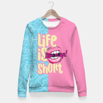 Miniaturka LIFE IS SHORT, LIVE IT! SUMMER LOVE Sudadera entallada, Live Heroes