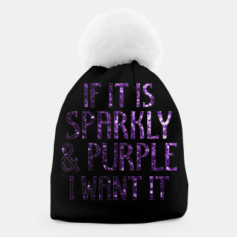 Thumbnail image of If it is Sparkly and Purple I want it | Black Beanie, Live Heroes