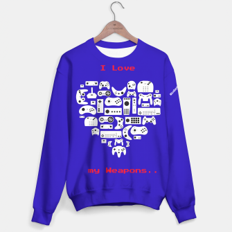 Thumbnail image of I Love my Weapons... Sweatshirt, Live Heroes