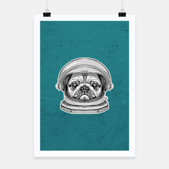 Miniatur Astronault Pug Poster, Live Heroes