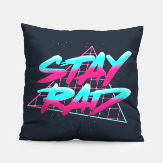 Stay Rad 2 Pillow obraz miniatury