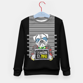 Miniatur Pug quotes Freedom Kid's Sweater, Live Heroes