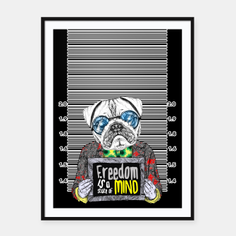 Miniatur Pug quotes Freedom Framed poster, Live Heroes