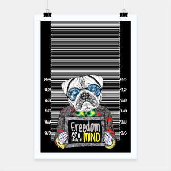 Miniatur Pug quotes Freedom Poster, Live Heroes